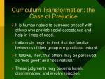 curriculum transformation the case of prejudice