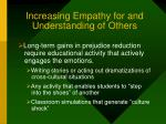 increasing empathy for and understanding of others