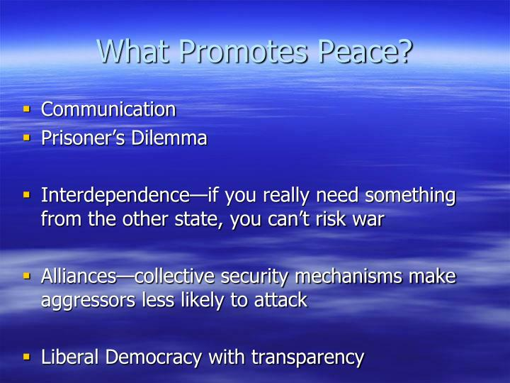 What Promotes Peace?