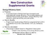 new construction supplemental grants12