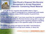 how would a disposal site become recognized to accept regulated asbestos containing waste material