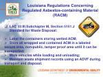 louisiana regulations concerning regulated asbestos containing material racm2