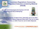 louisiana regulations concerning regulated asbestos containing material racm3