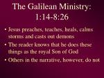 the galilean ministry 1 14 8 26