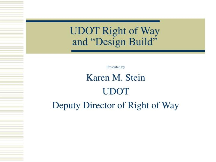 udot right of way and design build n.