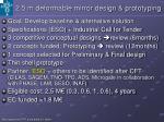 2 5 m deformable mirror design prototyping