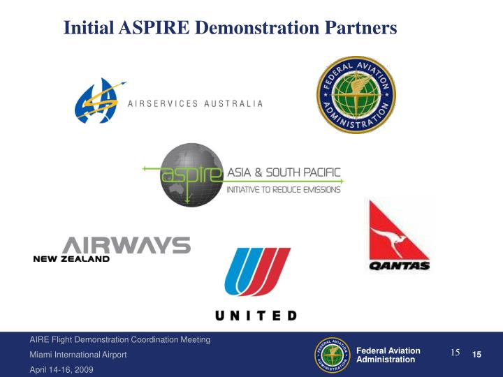 Initial ASPIRE Demonstration Partners