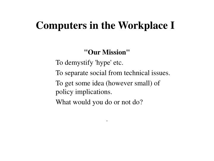 Computers in the workplace i1