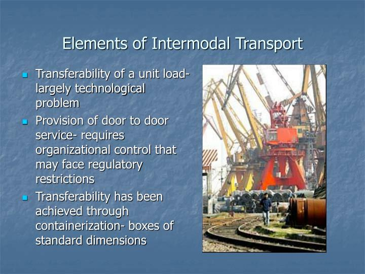 Elements of Intermodal Transport