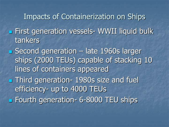 Impacts of Containerization on Ships
