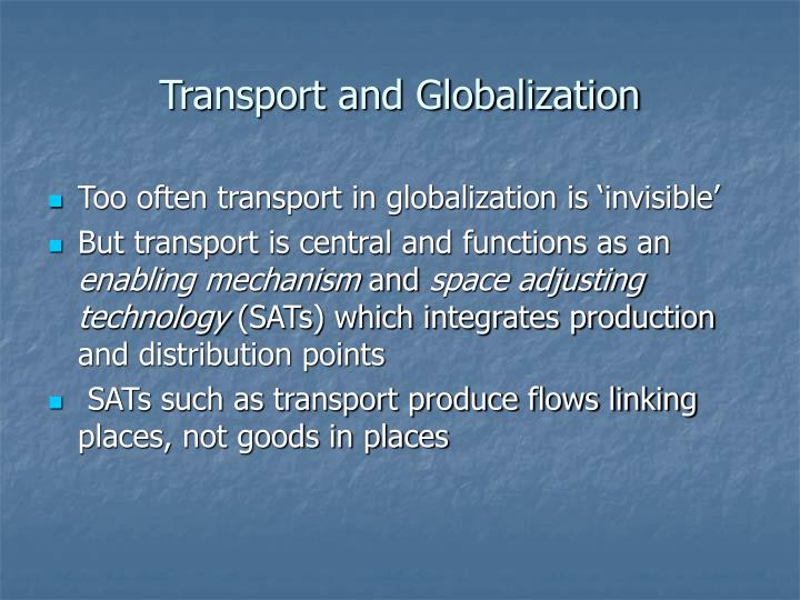 Transport and Globalization