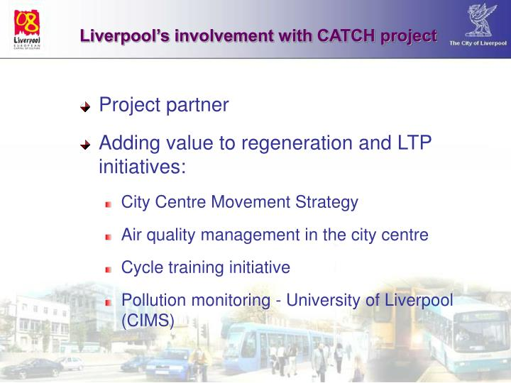 Liverpool's involvement with CATCH project