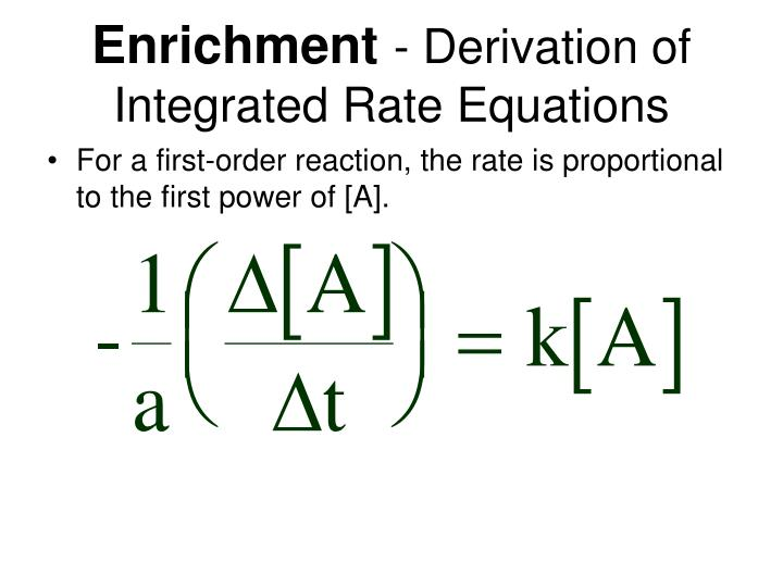 Enrichment derivation of integrated rate equations