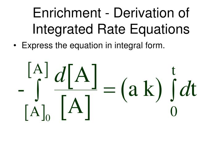 Enrichment - Derivation of Integrated Rate Equations
