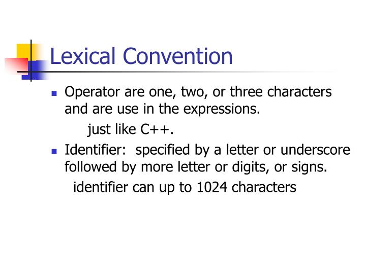 Lexical Convention