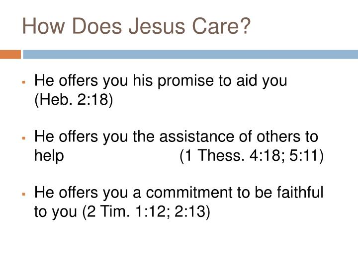 How Does Jesus Care?
