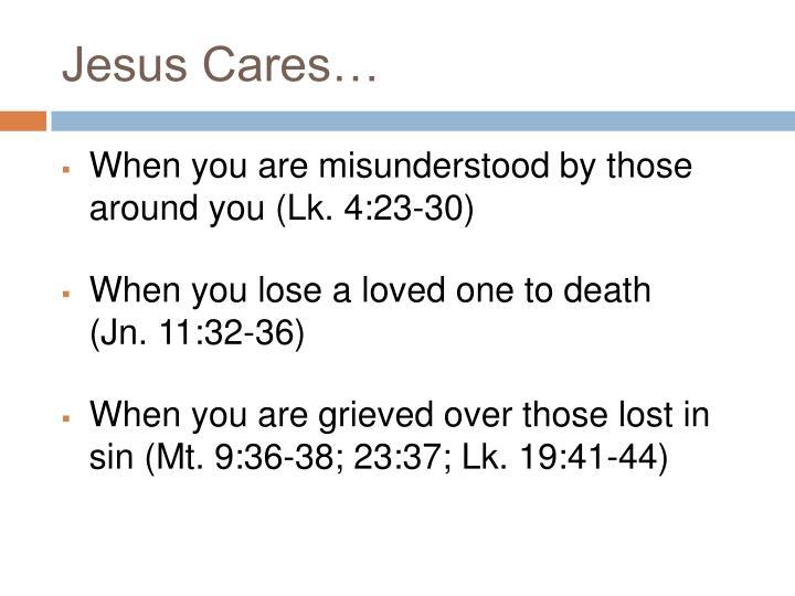 Jesus Cares…