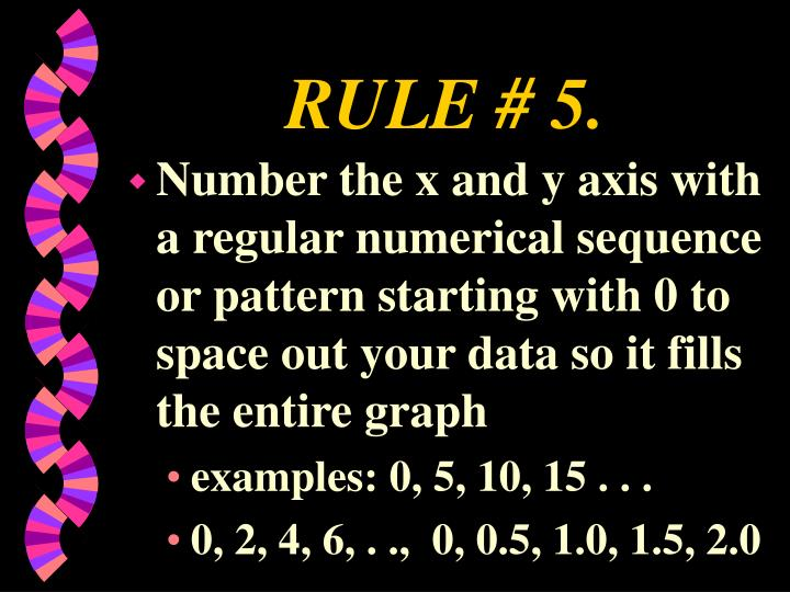 RULE # 5.