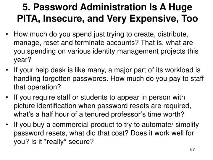 5. Password Administration Is A Huge