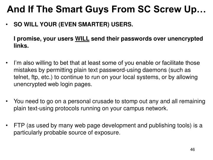 And If The Smart Guys From SC Screw Up…