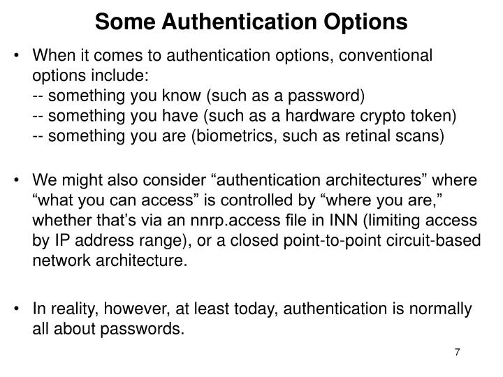 Some Authentication Options