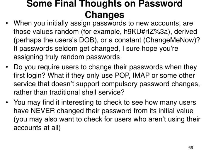 Some Final Thoughts on Password Changes