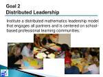goal 2 distributed leadership