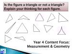 is the figure a triangle or not a triangle explain your thinking for each figure