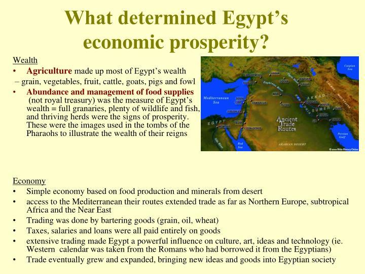 What determined Egypt's economic prosperity?