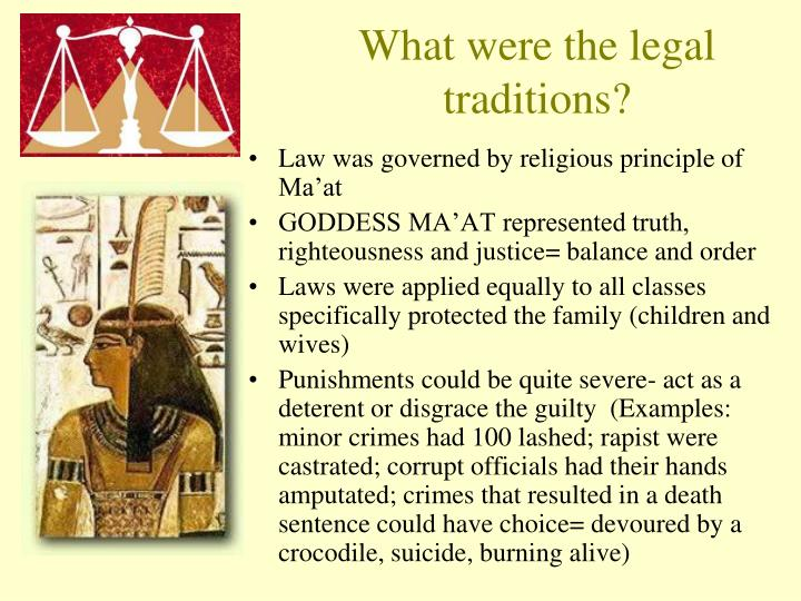 What were the legal traditions?