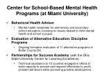 center for school based mental health programs at miami university1
