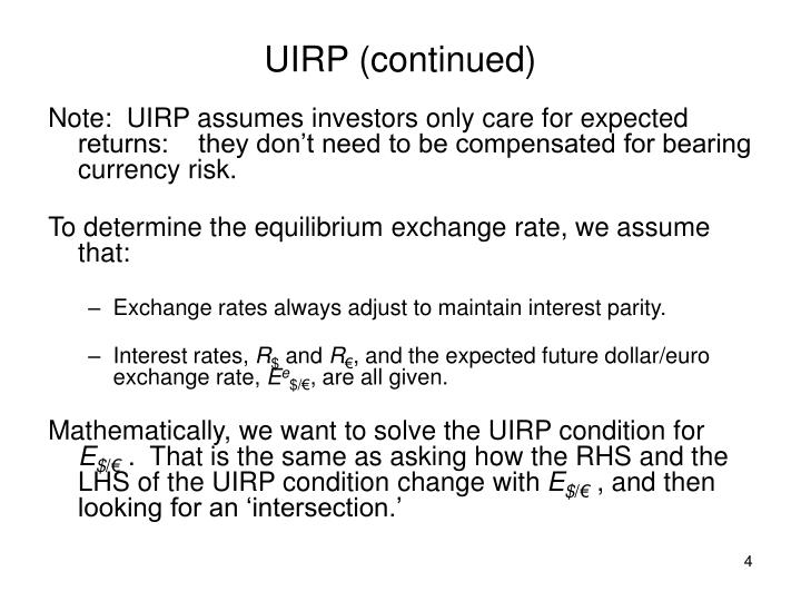 UIRP (continued)
