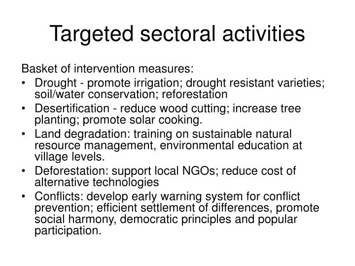 Targeted sectoral activities