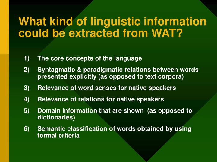 What kind of linguistic information could be extracted from WAT?