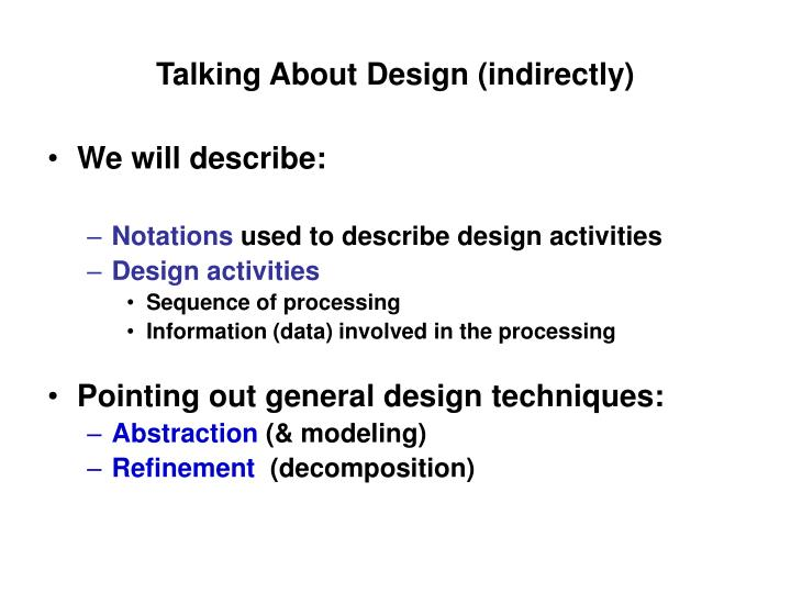 Talking about design indirectly