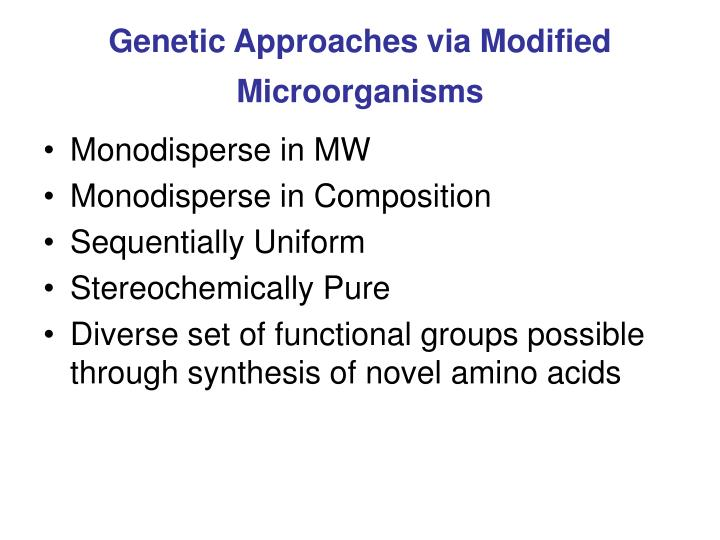 Genetic Approaches via Modified Microorganisms
