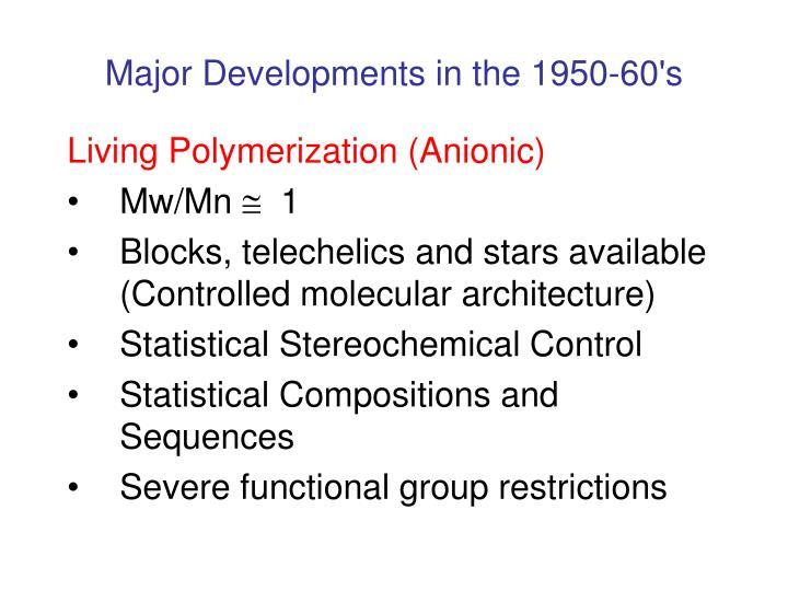 Major developments in the 1950 60 s