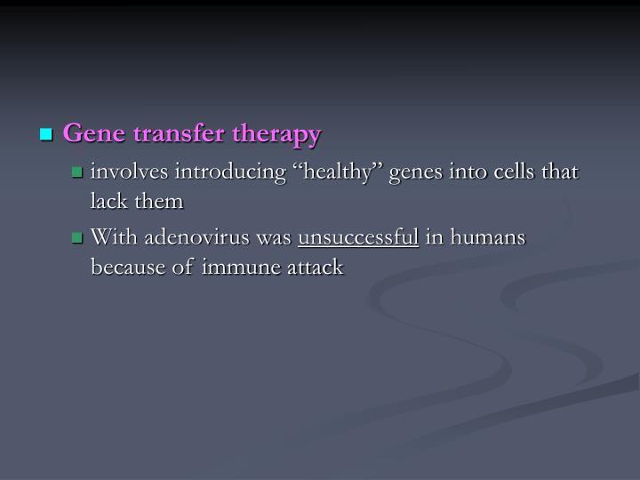 Gene transfer therapy
