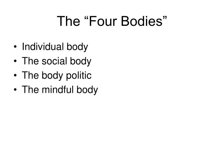 "The ""Four Bodies"""
