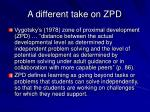 a different take on zpd
