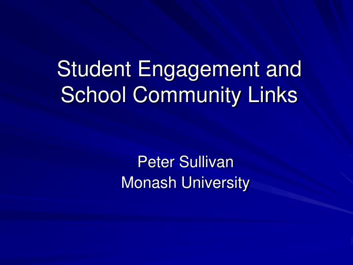student engagement and school community links n.