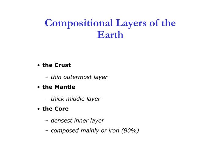 Compositional Layers of the Earth