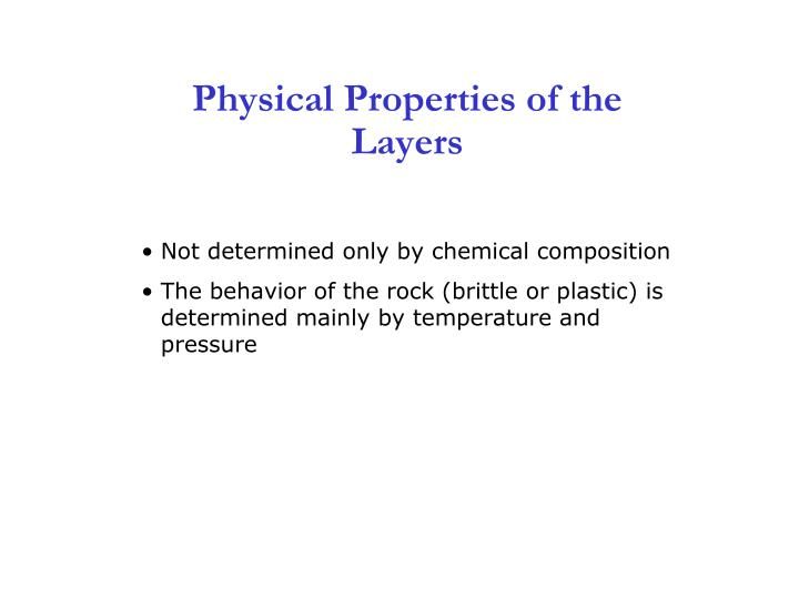 Physical Properties of the Layers