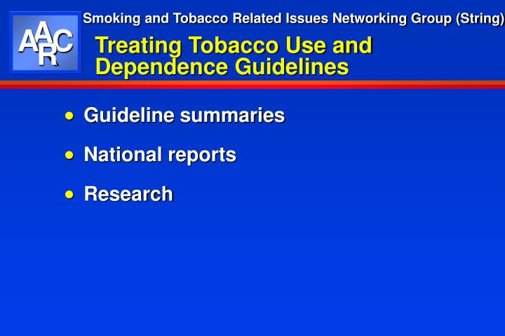 Treating tobacco use and dependence guidelines