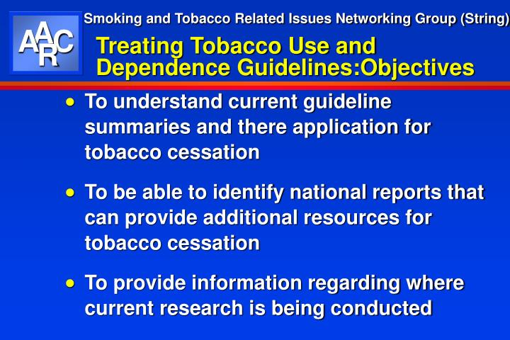 Treating tobacco use and dependence guidelines objectives