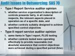 audit issues in outsourcing sas 701