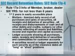 sec record retention rules sec rule 17a 4