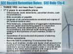 sec record retention rules sec rule 17a 41