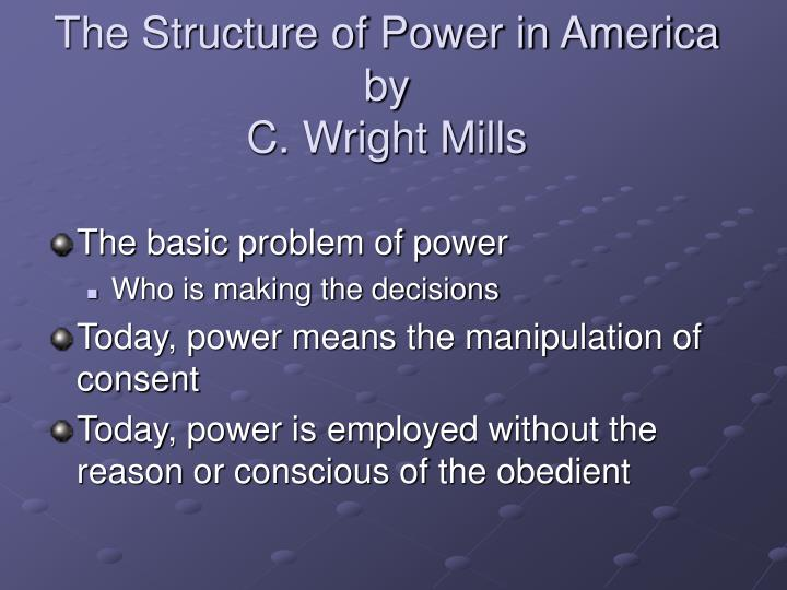 The Structure of Power in America