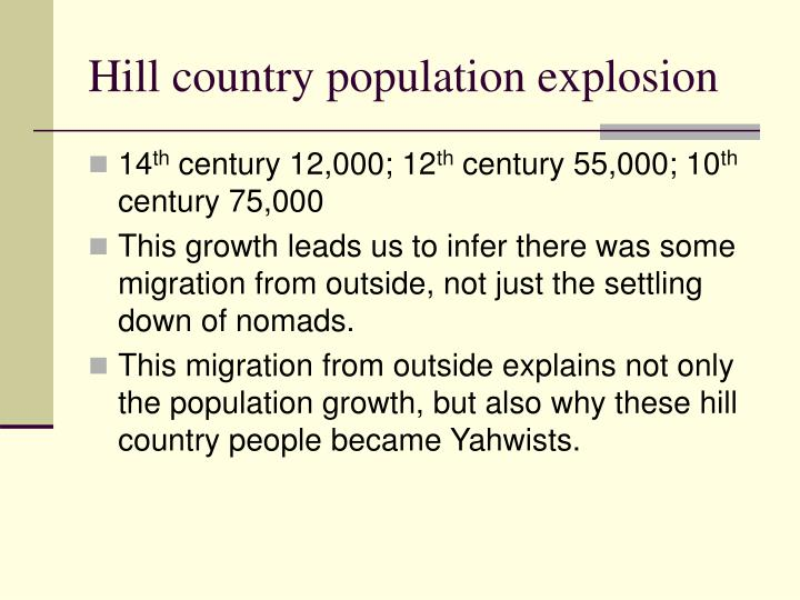 Hill country population explosion